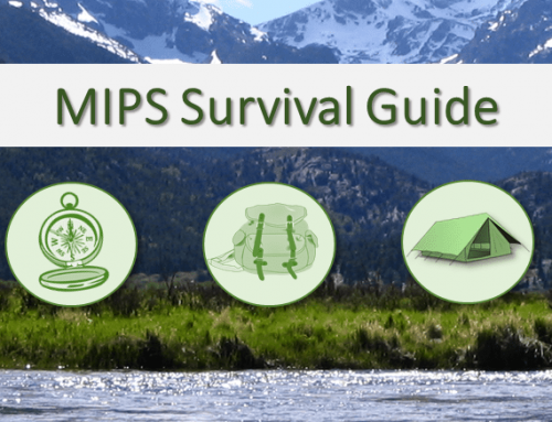 MIPS Survival Guide – What You Need To Know Before It's Too Late